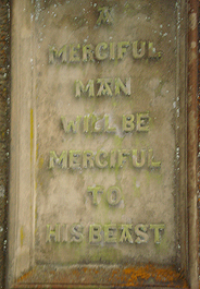 Plaque on a Scottish Gate House reads: A Merciful Man will be merciful to his beasts